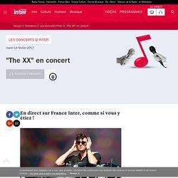 """""""The XX"""" en concert"""