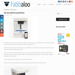The Zim 3D Personal Printer - Fabbaloo -