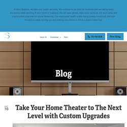 Take Your Home Theater to The Next Level with Custom Upgrades