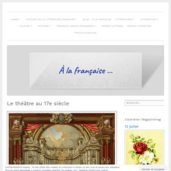 Le théâtre au 17e siècle