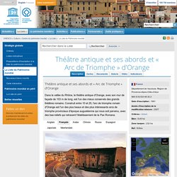 Théâtre antique et ses abords et « Arc de Triomphe » d'Orange