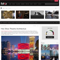 Han Show Theatre Architecture