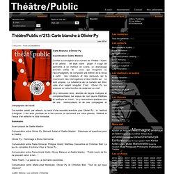 Juin 14, Théâtre/Public : Carte blanche à Olivier Py