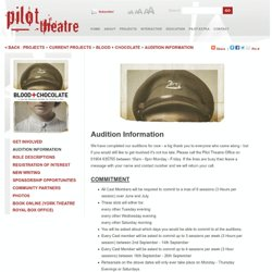 Pilot Theatre - Audition Information
