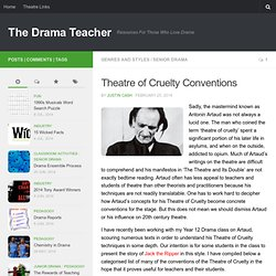 Theatre of Cruelty Conventions - The Drama Teacher