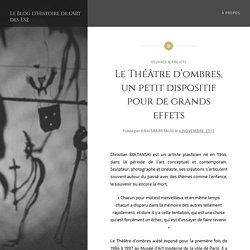 Le Théâtre d'ombres, un petit dispositif pour de grands effets – Le Blog d'Histoire de l'Art des ES2
