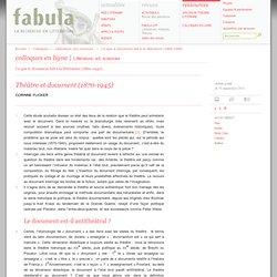 Théâtre et document (1870-1945) (Fabula / Colloques)