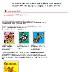Pièce de THEATRE enfants textes de pièces de théâtre pour enfants spectacle enfants piece theatre jeunes enfants gs cp ce1 ce2 cm1 cm2 fle theatre pour petits