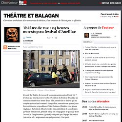 Théâtre de rue: 24heures non-stop au festival d'Aurillac