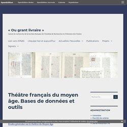 Théâtre français du moyen âge. Bases de données et outils