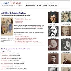 Le théâtre de Georges Feydeau - Libre Théâtre