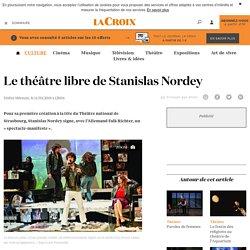 La Croix - Le théâtre libre de Stanislas Nordey