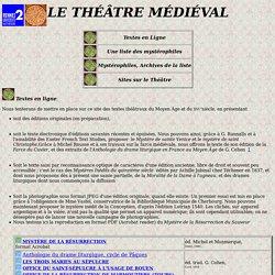 théâtre médiéval; textes et liens