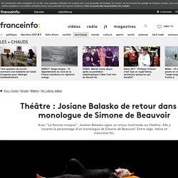 Théâtre: Josiane Balasko de retour dans un monologue de Simone de Beauvoir