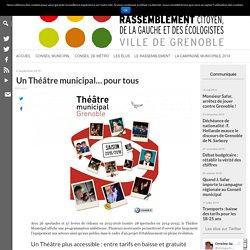 Un Théâtre municipal… pour tous – Grenoble, une ville pour tous