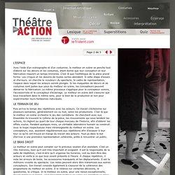 La mise en scène - Théâtre en action - Une présentation du Théâtre du Trident