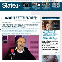 «Le Théâtre quantique» d'Alain Connes: un roman initiatique (1/3)