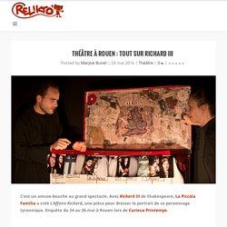 Théâtre à Rouen: Tout sur Richard III - Relikto