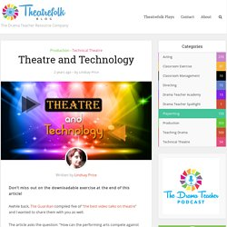 Theatre and Technology - The Theatrefolk Blog