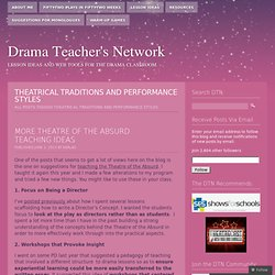 theatrical traditions and performance styles « Drama Teacher's Network