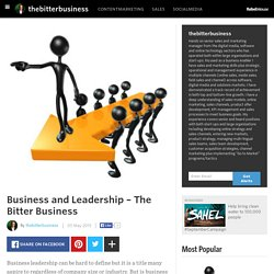 thebitterbusiness - Business and Leadership – The Bitter Business