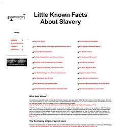 Little Known Facts About Slavery