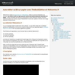 Auto-éditer sa BD sur papier avec TheBookEdition et Webcomics.fr - Webcomics.fr