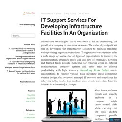 IT Support Services For Developing Infrastructure Facilities In An Organization