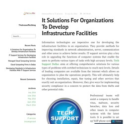 It Solutions For Organizations To Develop Infrastructure Facilities