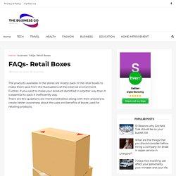 FAQs- Retail Boxes
