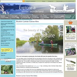 TheCanoeMan, Canoeing & Kayaking in the Norfolk Broads National Park, England, UK