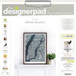 The Designer Pad - Mapping The&Walls