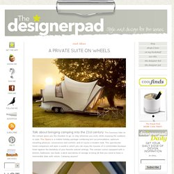 The Designer Pad - A Private Suite On&Wheels - StumbleUpon