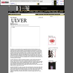 http://www.theendrecords.com - Ulver (Norway)