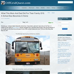 What This Mom And Dad Did For Their Family Of 6: A School Bus Becomes A Home