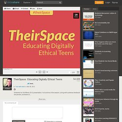 TheirSpace: Educating Digitally Ethical Teens