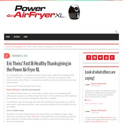 Eric Theiss' Fast & Healthy Thanksgiving in the Power Air Fryer XL