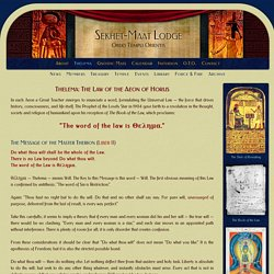 Thelema: The Law of the Aeon of Horus - Sekhet-Maat Lodge