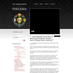 "Irish Order of Thelema » ""…and Ireland, how has it been partitioned, where have things been therein?"""