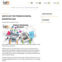 Watch out for Trends in Digital Marketing 2020