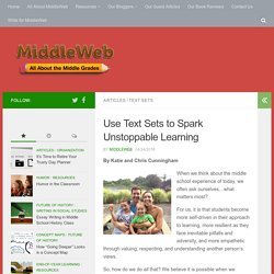 """Use Thematic Text Sets to Spark """"Unstoppable Learning"""""""