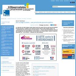 Dossier thématique, Décrochage scolaire : une priorité des pouvoirs publics , 5.