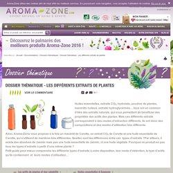 Dossier thématique - Les différents extraits de plantes