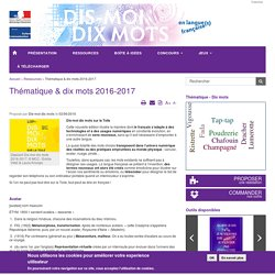 Thématique & dix mots 2016-2017