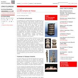 Fiche thématique: La cité romaine de Tolosa