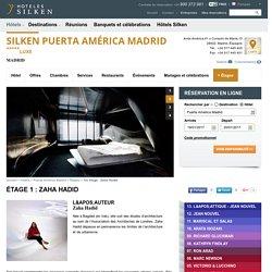 Étage thématique Zaha Hadid - Silken Puerta América Madrid