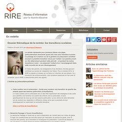 Dossier thématique : les transitions scolaires