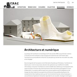 Architecture numerique au Frac Centre-Val de Loire