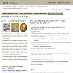 Archives et dossiers d'artistes - S'informer sur un artiste - Portails et guides thématiques at Bibliothèque nationale de France