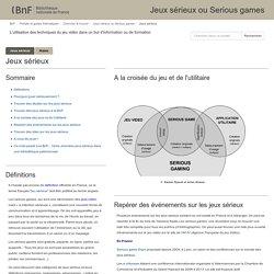 Jeux sérieux ou Serious games - Repères ressources BNF